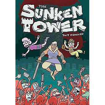 The Sunken Tower by Tait Howard (Hardcover, 2020)