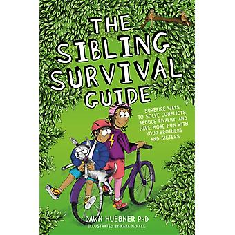 The Sibling Survival Guide by Huebner & Dawn & PhD