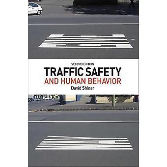 Traffic Safety and Human Behavior by David Shinar
