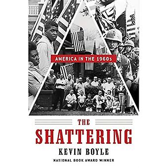 The Shattering by Kevin Boyle