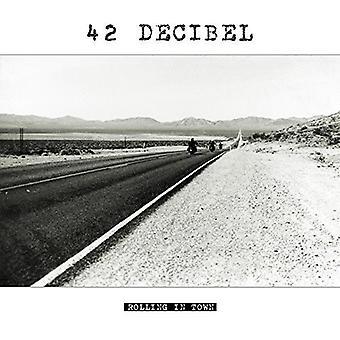 42 Decibel - Rolling in Town (LP+CD) [Vinyl] USA import