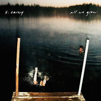 S. Carey - All We Grow [Vinyl] USA import