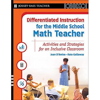 Differentiated Instruction for the Middle School Math Teacher - Activi