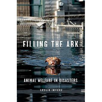 Fylla i arken - djurskyddet i katastrofer av Leslie Irvine - 97815