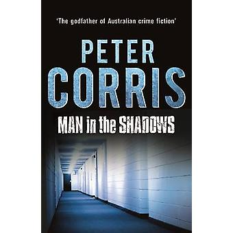 Mannen i skuggorna - en kort roman och sex berättelser (Main) av Peter Cor