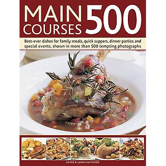 Main Courses 500 by Jenni Fleetwood - 9781780193601 Book