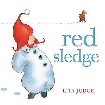 Red Sledge by Lita Judge - 9781849397933 Book