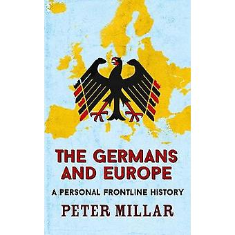 الألمان وأوروبا-تاريخ المواجهة شخصية بيتر ميلر