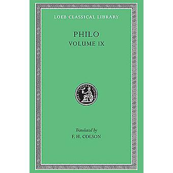 Works - v. 9 by Philo - F. H. Colson - 9780674994003 Book