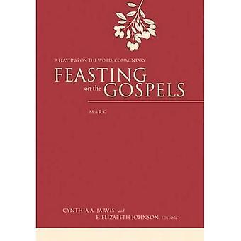 Festejando en los Evangelios--marca: un festín del palabra comentario