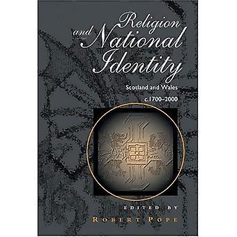 Religione e identità nazionale: Scozia e Galles 1700-2000
