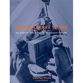 Lese leger skrive: Rase, politikk og makt i helsetilstand forskning, 1870-1969
