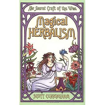 Herboristerie magique (Magick pratique de Llewellyn)