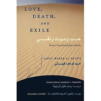 Amor, muerte y exilio: los poemas traducidos del árabe: edición bilingüe