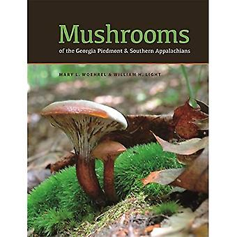 Mushrooms of the Georgia Piedmont and Southern Appalachians: A Reference (Wormsloe Foundation Nature Book Series)