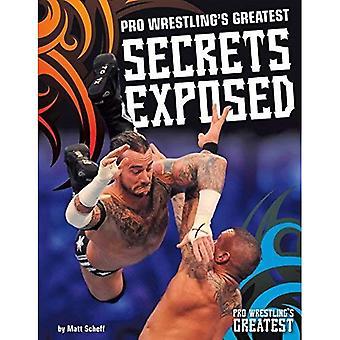 Pro Wrestlings största hemligheter utsätts (Pro Wrestlings största)