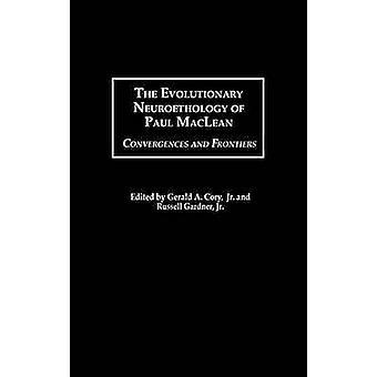 De evolutionaire Neuroethology van Paul MacLean convergenties en grenzen door Gardner & Russell