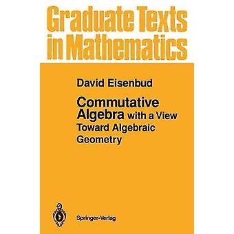 Commutative Algebra door David Eisenbud