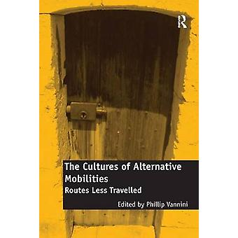 Vannini ・ フィリップによる代替移動ルート以下旅の文化