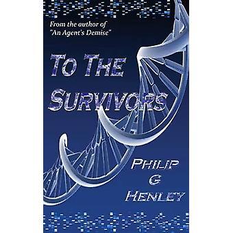 Les survivants de Henley & Philip G