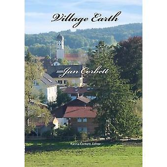 Village Earth by Corbett & Jan