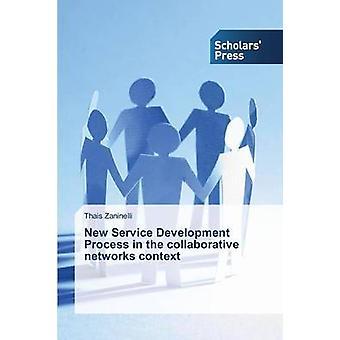 Ny Service utvecklingsprocess inom ramen för samarbetsnätverk av Zaninelli thailändare