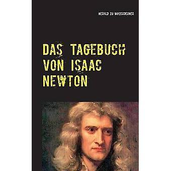 Das Tagebuch von Isaac NewtonVon realer Zeitreise by Moschdehner & Herold zu