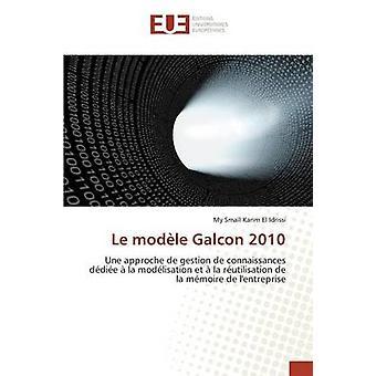 Le modle Galcon 2010 by Karim El Idrissi My Smal