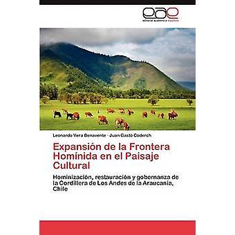 Expansin de la Frontera Homnida en el Paisaje Cultural by Vera Benavente Leonardo