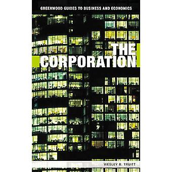 The Corporation by Wesley B. Truitt-9780313336065 Buch