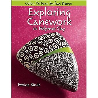 Exploring Canework in Polymer Clay - Color - Pattern - Surface Design