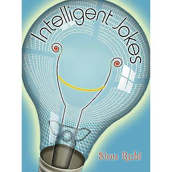 Intelligent Jokes by Sion Rubi - 9780916397975 Book