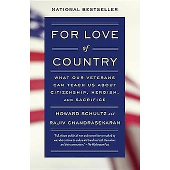 For Love of Country - What Our Veterans Can Teach Us About Citizenship