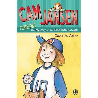 The Mystery of the Babe Ruth Baseball by David A Adler - Susanna Natt