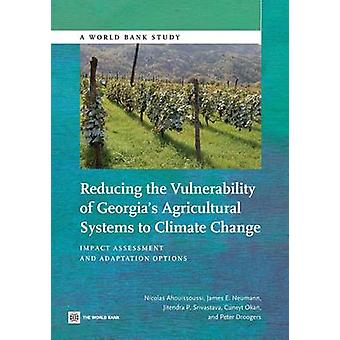 Reducing the Vulnerability of Georgia's Agricultural Systems to Clima