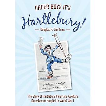 Cheer Boys It's Hartlebury! - The Story of Hartlebury Voluntary Auxili