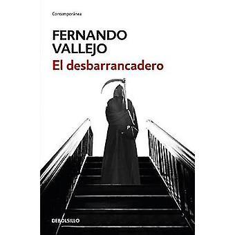 El Desbarrancadero / The Edge of the Abyss by Fernando Vallejo - 9786