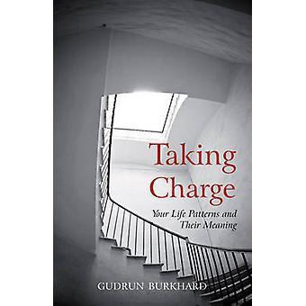 Overtagelse - dit livsmønstre og deres betydning af Gudrun Burkhar