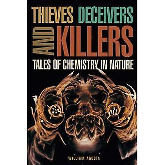 Diebe, Betrüger und Mörder: Geschichten von Chemie in der Natur