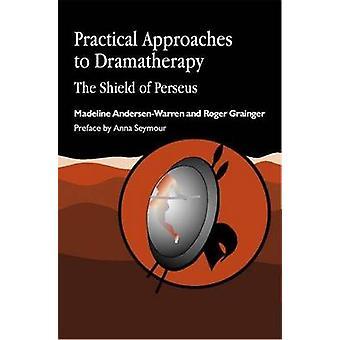 Praktiske tilgange til Dramatherapy - skjold af Perseus af Madeli