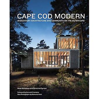 Cape Cod Modern - Mid-century Architecture and Community on the Outer