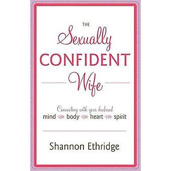 الزوجة الواثقة جنسيا من قبل شانون إيثريدج