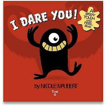 I Dare You! by Nicole Maubert - 9782745978950 Book