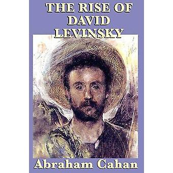 The Rise of David Levinsky by Cahan & Abraham