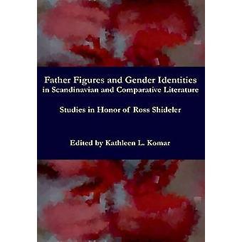 Studies in Honor of Ross Shideler by Komar & Kathleen
