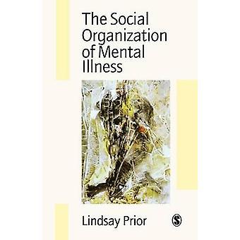 L'organizzazione sociale della malattia mentale di Prior & Lindsay