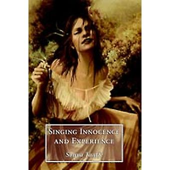 Singing Innocence and Experience by Taaffe & Sonya