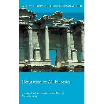 Refutation of All Heresies by Litwa & M. David