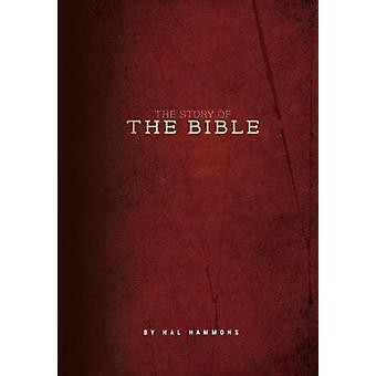 The Story of the Bible by Hammons & Hal
