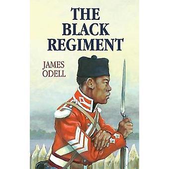 The Black Regiment by Odell & James Alexander